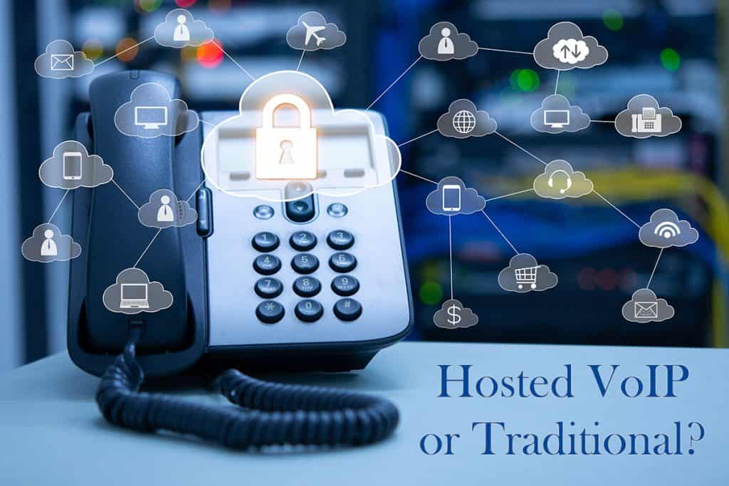 hosted VoIP vs. traditional phone systems